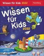Cover-Bild zu Wissen für Kids Kalender 2022 von Schlitt, Christine