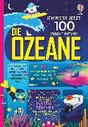 Cover-Bild zu Ich weiß jetzt 100 Dinge mehr! Die Ozeane von Lacey, Minna
