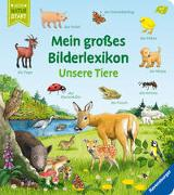 Cover-Bild zu Mein großes Bilderlexikon: Unsere Tiere von Gernhäuser, Susanne