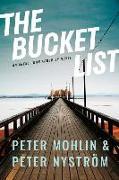 Cover-Bild zu Mohlin, Peter: The Bucket List: An Agent John Adderley Novel