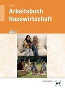 Cover-Bild zu Arbeitsbuch Hauswirtschaft von Schlieper, Cornelia A.