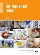 Cover-Bild zu Im Haushalt leben von Schlieper, Cornelia A.