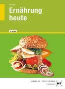 Cover-Bild zu Ernährung heute von Schlieper, Cornelia A.
