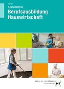 Cover-Bild zu Arbeitsblätter Berufsausbildung Hauswirtschaft von Schlieper, Cornelia A.