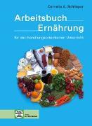 Cover-Bild zu Arbeitsbuch Ernährung von Schlieper, Cornelia A.