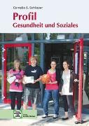 Cover-Bild zu Profil Gesundheit und Soziales von Schlieper, Cornelia A.