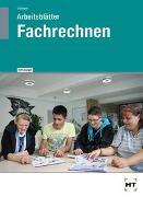 Cover-Bild zu Arbeitsblätter mit eingetragenen Lösungen Fachrechnen von Schlieper, Cornelia A.