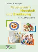 Cover-Bild zu Arbeitsbuch Haushalt und Ernährung von Schlieper, Cornelia A.