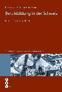 Cover-Bild zu Berufsbildung in der Schweiz (E-Book) (eBook) von Gonon, Philipp