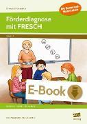 Cover-Bild zu Förderdiagnose mit FRESCH (eBook) von Maisenbacher, Doris
