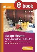 Cover-Bild zu Escape Rooms für die Grundschule - Klasse 3/4 (eBook) von Knoblauch, Verena