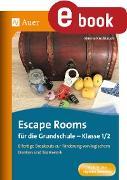 Cover-Bild zu Escape Rooms für die Grundschule - Klasse 1/2 (eBook) von Knoblauch, Verena