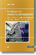 Cover-Bild zu Grundlagen der Drehstrom-Antriebstechnik von Uphaus, Josef