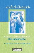 Cover-Bild zu Einfach klassisch, Klassiker für ungeübte Leser/-innen, Die Judenbuche, Empfohlen für das 9./10. Schuljahr, Schülerheft von Lübke, Diethard