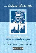 Cover-Bild zu Einfach klassisch, Klassiker für ungeübte Leser/-innen, Götz von Berlichingen, Empfohlen für das 9./10. Schuljahr, Schülerheft von Lübke, Diethard