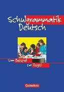 Cover-Bild zu Schulgrammatik Deutsch, Vom Beispiel zur Regel, Grammatik von Lübke, Diethard