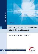Cover-Bild zu Arbeitsaufgabenbezug in der beruflichen Didaktik der Sozialpädagogik (eBook) von Liebig, Manuela