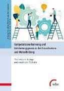 Cover-Bild zu Kompetenzanerkennung und Validierungspraxis in der Erwachsenen- und Weiterbildung (eBook) von Gruber, Elke