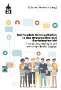 Cover-Bild zu Multimediale Kommunikation in den Hypermedien und Deutschunterricht (eBook) von Staubach, Katharina (Hrsg.)