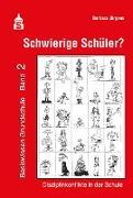 Cover-Bild zu Schwierige Schüler? (eBook) von Jürgens, Barbara