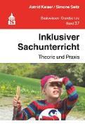 Cover-Bild zu Inklusiver Sachunterricht (eBook) von Kaiser, Astrid