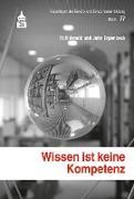 Cover-Bild zu Wissen ist keine Kompetenz (eBook) von Arnold, Rolf