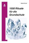 Cover-Bild zu 1000 Rituale für die Grundschule (eBook) von Kaiser, Astrid