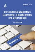 Cover-Bild zu Der deutsche Sozialstaat: Geschichte, Aufgabenfelder und Organisation (eBook) von Krapf, Manfred