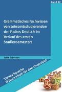 Cover-Bild zu Grammatisches Fachwissen von Lehramtsstudierenden des Faches Deutsch (eBook) von Dämmer, Jutta