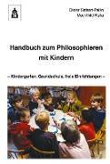 Cover-Bild zu Handbuch zum Philosophieren mit Kindern (eBook) von Sinhart-Pallin, Dieter