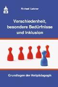 Cover-Bild zu Verschiedenheit, besondere Bedürfnisse und Inklusion (eBook) von Leidner, Michael