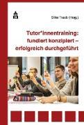 Cover-Bild zu Tutor*innentraining: fundiert konzipiert - erfolgreich durchgeführt (eBook) von Traub, Silke (Hrsg.)
