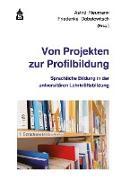 Cover-Bild zu Von Projekten zur Profilbildung (eBook) von Neumann, Astrid (Hrsg.)