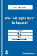Cover-Bild zu Kinder- und Jugendliteratur der Gegenwart (eBook) von Lange, Günter (Hrsg.)