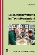 Cover-Bild zu Leistungsbewertung im Technikunterricht (eBook) von Fast, Ludger