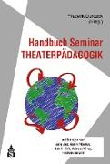 Cover-Bild zu Handbuch Seminar Theaterpädagogik (eBook) von Durczok, Frederik (Hrsg.)