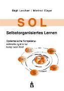 Cover-Bild zu SOL - Selbstorganisiertes Lernen (eBook) von Landherr, Birgit