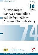 Cover-Bild zu Auswirkungen der Elektromobilität auf die betriebliche Aus- und Weiterbildung (eBook) von Goth, Günther G. (Hrsg.)
