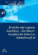 Cover-Bild zu Erreichte und verpasste Anschlüsse - Zur Durchlässigkeit der Schweizer Sekundarstufe II (eBook) von Kost, Jakob