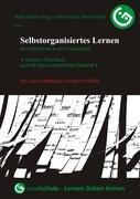 Cover-Bild zu Selbstorganisiertes Lernen als Arbeitsform in der Grundschule von Peschel, Falko