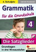 Cover-Bild zu Grammatik für die Grundschule - Die Satzglieder / Klasse 4 (eBook) von Rosenwald, Gabriela