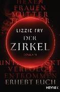 Cover-Bild zu Fry, Lizzy: Der Zirkel