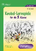 Cover-Bild zu Knobel-Lernspiele für die 3. Klasse von Bartl, Almuth