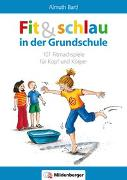 Cover-Bild zu Fit und schlau in der Grundschule von Bartl, Almuth