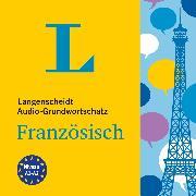 Cover-Bild zu Langenscheidt Audio-Grundwortschatz Französisch (Audio Download) von Langenscheidt-Redaktion