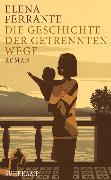 Cover-Bild zu Die Geschichte der getrennten Wege von Ferrante, Elena