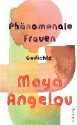 Cover-Bild zu Phänomenale Frauen von Angelou, Maya