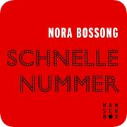 Cover-Bild zu Schnelle Nummer (eBook) von Bossong, Nora