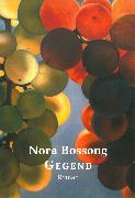 Cover-Bild zu Gegend (eBook) von Bossong, Nora