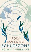 Cover-Bild zu Schutzzone von Bossong, Nora